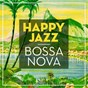 Compilation Happy jazz / bossa nova avec Jorge Ben / António Carlos Jobim / Joao Gilberto & His Orchestra / Baden Powell / Luiz Bonfá...