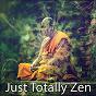 Album Just totally zen de Yoga Workout Music