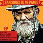 Compilation Canciones de mi padre (playlist) avec Charles Aznavour / Piero / Sandro / Miguel Ríos / Joan Manuel Serrat