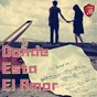 Compilation Donde esta el amor avec Bachateros Dominicanos / Alejandra Roggero / Alegria Amaya / Ronnie Jones / Music Factory...