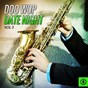 Compilation Doo wop date night, vol. 3 avec The Love Notes / Jimmie Rodgers / The Five Sharks / Nicky, the Nobles / Ernie Maresca...