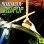 Compilation Remember Old Pop, Vol. 3 avec Bernard Cribbins / Peggy Lee / Shirley Bassey / The Temperance Seven / Danny Williams...