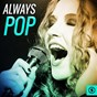 Compilation Always pop avec The Andrews Sisters / Arthur Askey, Richard Murdoch / Bill Currie, Harry Roy & His Band / Dorothy Carless, Geraldo & His Orchestra / Eddie Calvert...