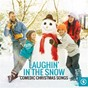 Compilation Laughin' in the Snow: Comedic Christmas Songs avec Sherwin Linton / Spike Jones / Dora Bryan / Barry Richards / Sonny James...
