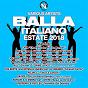 Compilation Balla italiano avec Joe Berte' / CFVB / Pee4tee / Soriani & d'ambra / Kill-Joy...