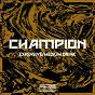 Album Expensive / medium drink de Champion