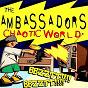 Album Chaotic world de The Ambassadors