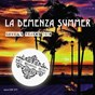 Album La demenza summer (tracks 2018) de Gavril'S