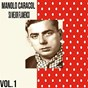 Album Manolo caracol / su mejor flamenco, vol. 1 de Manolo Caracol