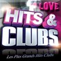 Compilation Hits & Clubs Love (Les Plus Grands Hits Clubs Love) avec White Snowy / Barry White / Sabrina / 10 CC / Double Dee...