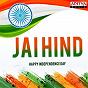 Compilation Jai hind avec Vishal / Shekhar, Vishal Dadlani / Vijay Prakash, Keerti Sagathia / Honey / Ramana Gogula, Sunitha...