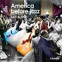 Album America before jazz (music for movies) de Eric Gemsa