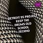 Album Keep the drums old school techno de Detroit 95 Project