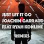 Album Just let it go (feat. ryan konline) (remixs) de Joachim Garraud