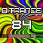 Compilation D.trance 84 (incl. d.techno 41) avec Paul Oakenfold / S H O K K, Costa Pantazis / Richard Durand / Jeïtam Oshéen / Dizmaster...