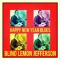Album Happy New Year Blues de Blind Lemon Jefferson