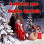 Compilation Lettera per babbo natale avec Christmas Band / Krizia / High School Music Band / Roby Pagani / Music Factory...