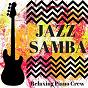 Album Jazz samba de Relaxing Piano Crew
