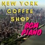 Album New york coffee shop BGM piano de Teres