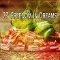 Album 77 freedom in dreams de Nature Sounds Nature Music