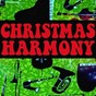 Compilation Christmas harmony avec Jimmy Dorsey & Pat O'Connor / Eve Boswell / Hugo Winterhalter Orchestra / Kay Kyser / Les Baxter Orchestra...