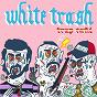 Album Trap cañí de White Trash