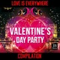 Compilation Love is everywhere (valentine's day) avec Abbe Lane / Donatella Moretti / Neil Sedaka / Jimmy Fontana / Quartetto Cetra...