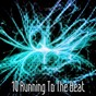 Album 10 Running To The Beat de Running Music Workout