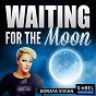 Album Waiting for the moon de Soraya Vivian