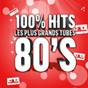 Compilation 100% hits / les plus grands tubes années 80 avec The News / Culture Club / Irène Cara / Tina Turner / Matt Bianco...