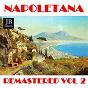 Compilation Napoletana Vol. 2 (Remastered) avec Luciano Tajoli / Beniamino Gigli / Tito Schipa / Mario Merola / Roberto Murolo...