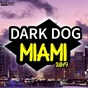 "Compilation Dark dog miami 2019 avec DJ Dove / Marshall Jefferson, Steve ""Silk"" Hurley, B Lauren / Zonum, Xavi V, Albert Retamero, the Groovers Boys / DJ Threejay, Caveman / Sam Skilz, Inusa Dawuda..."