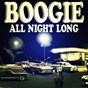 Compilation Boogie all nigh long avec Sam Butera & the Witnesses / Glenn Miller & His Orchestra Feat Tex Beneke & P Kelly & the Modernaires / Wynonie Harris / Jimmy Edwards / Merrill E Moore...