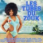 Compilation Les tubes du zouk 2013 avec Madinn'K / Marvin / Princess Lover / Nu Look / Fanny J...