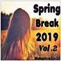Album Spring break 2019 vol.2 de Maxence Luchi