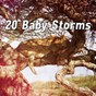Album 20 Baby Storms de Rain Sounds & White Noise