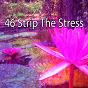 Album 46 strip the stress de White Noise Therapy
