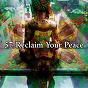 Album 57 reclaim your peace de Entspannungsmusik