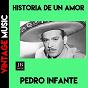 Album Historia de un amor de Pedro Infante