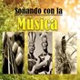 Compilation Soñando con la música avec Los Indios Tabajaras / Los Cholos Andinos / Los Machis / Los Supays / Los Kenakos...