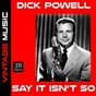 Album Say It Isn't So de Dick Powell