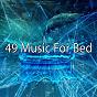 Album 49 music for bed de Nature Sounds Nature Music