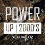 Compilation Power up 2000's, vol. 2 avec Love Connection / Marion K. / Lisa Miller / Mumm, Dhany / Crossover...