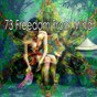 Album 73 freedom from mind de Zen Music Garden