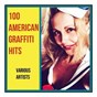 Compilation 100 American Graffiti Hits avec Joanie Sommers / Bill Haley / The Crests / Del Shannon / Frankie Lymon & the Teenagers...