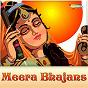 Compilation Meera Bhajans avec Anuradha Paudwal / Anup Jalota / Sadhana Sargam / Alka Yagnik