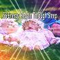 Album 56 energy regain through sleep de Trouble Sleeping Music Universe