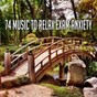 Album 74 Music to Relax Exam Anxiety de Yoga Sounds