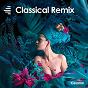 Compilation Classical Remix avec Sebastijan Duh / Remo / Benoît Cimbé / Adrien Saura