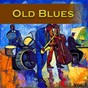 Compilation Old blues, vol. 1 avec B.B. King / Howlin' Wolf / John Lee Hooker / Sam Lightnin' Hopkins / Big Bill Broonzy...